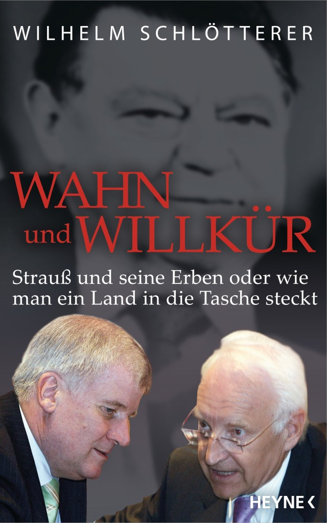 Wahn und Willkuer von Wilhelm Schloetterer